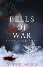⥚ BELLS OF WAR ⥛   A WINGS OF FIRE GROUP ROLEPLAY by CopperSparrow
