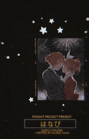 Fireworks [Sabito X Readers] by Hajime_Kana