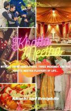 Khatta Meetha by Deewana_Dil