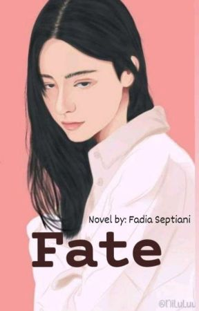 Fate by fadiaseptiani_