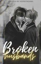 broken husbands by Clumsyjikook_