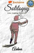 Soliloquy - Poems on Life, Love & Longing by fly2live