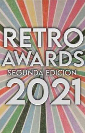 Retro Awards [Segunda Edición] 2021 by CreaturesForest