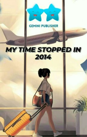 My Time Stopped in 2014 [Ongoing] by Mevenus