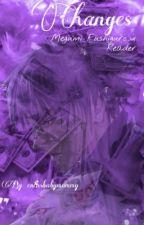 Changes : Fushiguro Megumi x Reader Fanfic by erensbabymommy