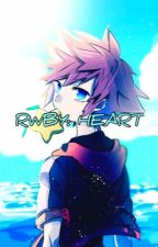 RWBY: Heart (Descendant of Sora Male Reader X RWBY) by StardustMaster