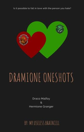 Dramione One Shots by MyUselessBraincell
