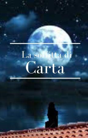 La Soffitta Di Carta by MatildeFalavigna