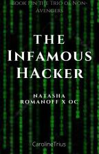 The Infamous Hacker (Natasha Romanoff x OC) by CarolineTrius