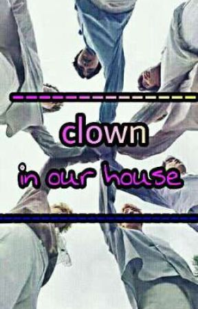 clown in our house  by kimna4s98