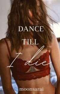 Dance Till I Die (gxg) ✓ cover