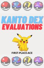 Kanto Dex Evaluations by first-place-ace