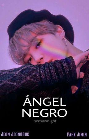 Ángel Negro ® JUNGKOOK + JIMIN ➻ AU   by seesawnight
