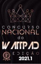 CONCURSO NACIONAL DO WATTPAD by concursonacional