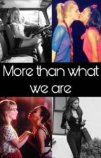 More Than What We Are (Brittana)  by ltbishhh