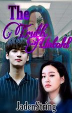 THE TRUTH UNTOLD by JadenString