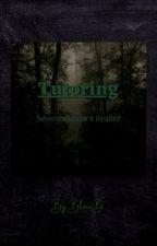 Tutoring | Severus Snape x Reader by SkyeTheKiller