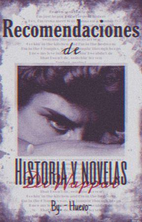 Recomendaciones de historias, novelas y más!  by _Huevo