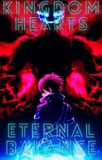 Kingdom Hearts: Eternal Balance (Male Reader x Female Harem) by StardustMaster