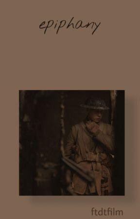 Epiphany | 1917 by ftdtfilms