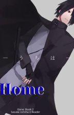 Home (Sasuke x reader) by goddessofgreatness