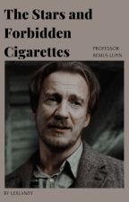 The Stars and Forbidden Cigarettes   Professor Remus Lupin by lexlandy