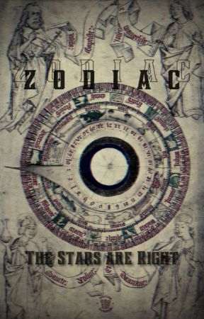 Zodiac: The Stars are Right by Nascent_Epilogues