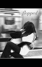 flopped   lippa by yuhyuhyuhhhhhhhh