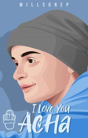 I Love You Acha by WillsonEP