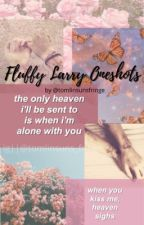 Fluffy Larry Oneshots by tomlinsunsfringe