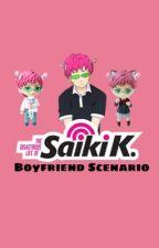 THE DISASTROUS LIFE OF SAIKI K -BOYFRIEND SCENARIO- (discontinued) by _naYeon-