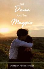 The Dane and the Magpie - (Fred Weasley Fanfiction) by mother_superior