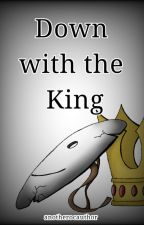 Down with the King- Dream SMP by anotherocauthor