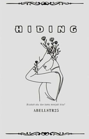 HIDING by abellstr25