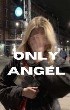 Only Angel- Harry Potter by vashappeninpottah