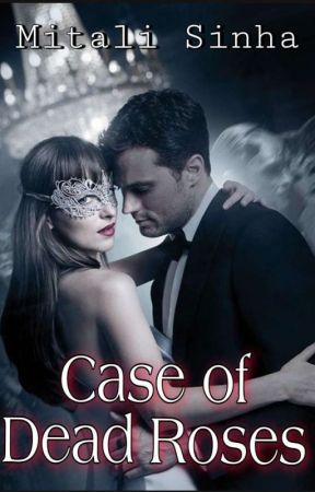 Case of Dead Roses ✔️ by EloperElf