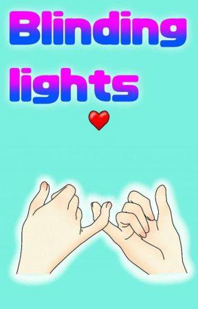 Blinding Lights  by DalgomxBoba