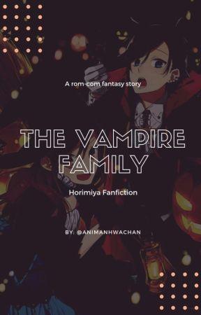 The Vampire Family - Horimiya Fanfic - Kyūketsuki no kazoku by animanhwachan