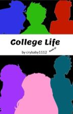 College Life    Book 2!    Itsfunneh - Krew - YHS by l0velycookie