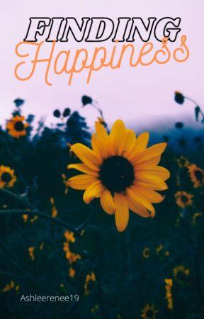 Finding Happiness (sneak peek) by ashleerenee17