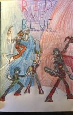Red Vs Blue  : The Multiverse chronicles by crossoverlover44