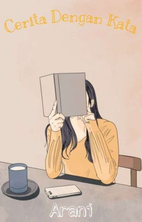 Cerita Dengan Kata  by ara_arani