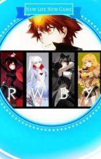 New Life New Game (RWBY x Gamer Male Reader) [Rewrite] by DarkNarukami112