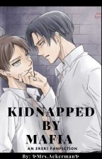 Kidnapped by Mafia (Ereri) by sosoislit15