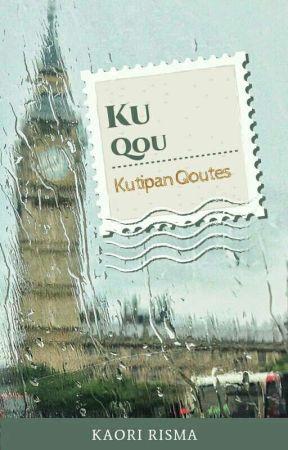 Kutipan Qoutes° by kaoririsma_