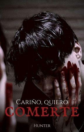 Cariño, quiero comerte  by Hunter_and_Yuki