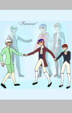 Forever by hellllllnah