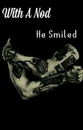 With A Nod, He Smiled. by smile4styles_