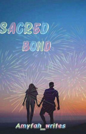 Sacred Bond by Amyfah_writes
