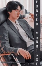 Forced marriage [Oh Sehun X Reader] by kpopisloml_